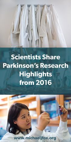 Scientists share promising Parkinson's research updates from 2016 and make predictions for 2016.