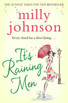 It's Raining Men is my favourite of Milly Johnson's books!