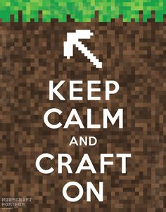 Minecraft Poster Keep Calm and Craft On by MinecraftPosters