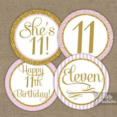 11th Birthday Cupcake Toppers - Eleventh Birthday Party Pink & Gold Printable - DIY Girls 11th Bday Favor Tags - Eleven Year Old - PGL by NiftyPrintables on Etsy https://www.etsy.com/listing/229336805/11th-birthday-cupcake-toppers-eleventh