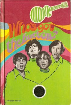 """The Monkees """"Who's Got The Button?"""" (1968) hardcover book written by William Johnston & illustrated by Richard Moore, based on the popular TV series."""