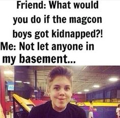Even tho magcon is soooo last season I thought this was funny except this would be one direction