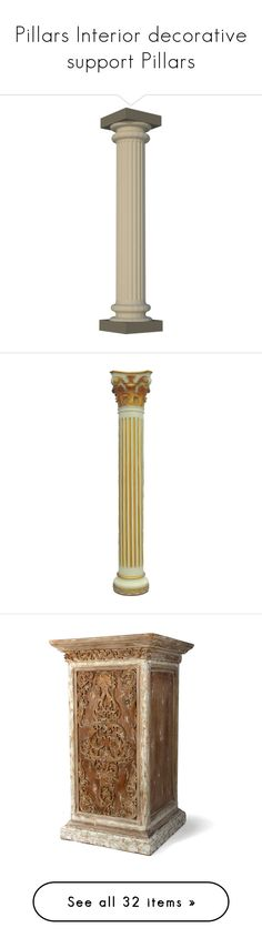 """Pillars Interior decorative support Pillars"" by suelb ❤ liked on Polyvore featuring furniture, interior, architecture, backgrounds, columns, home, home decor, pedestal stand, greek and fillers"