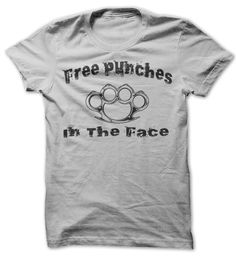 Free Punches In The Face T-Shirts, Hoodies. VIEW DETAIL ==►…