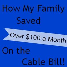 How We Saved Over $100 on Cable.  Great ideas.  Some aren't available in Canada yet but they're working on it.
