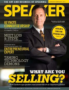 Speaker Magazine is the monthly publication of the National Speakers Association