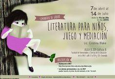 Literatura para niños, juego y mediación | LITERARIAS | Por Gabriela Mariel Arias