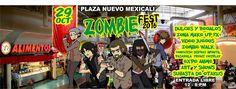 Evento: Zombie Fest 2016  Fechas: 29 de Octubre 2016 Lugar:  Plaza  Nuevo  Mexicali CALLE  NOVENA  Y LAZARO CARDENAS, 21376 Mexicali...
