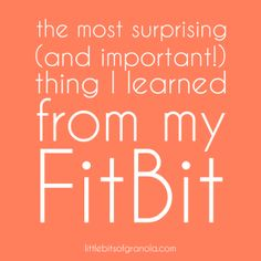 The most surprising (and important!) thing I learned from my FitBit - LBoG Fitness Tracker, Fitness Tips, Fitness Motivation, Health Fitness, Motivation Inspiration, Fitness Inspiration, Fitbit Charge Hr, Fitbit Hr, Reading Food Labels