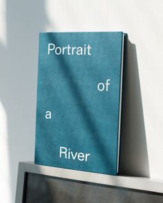 Book cover. Portrait of a River