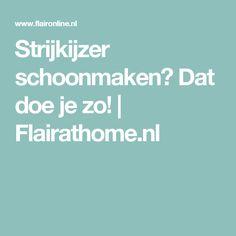 Strijkijzer schoonmaken? Dat doe je zo! | Flairathome.nl