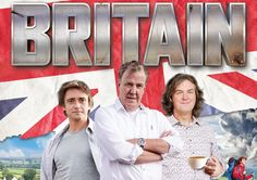 Top Gear guide to Britain Clarkson Hammond May, Jeremy Clarkson, British Men, Top Gear, When I Grow Up, Grand Tour, Fast Cars, Vintage Ads, Awesome Stuff