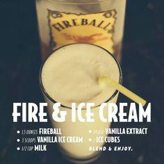 Fire & Ice Cream (w/ Fireball Cinnamon Whisky) -- Drink Recipes : fireballwhisky Fireball Mixed Drinks, Fireball Whiskey, Scotch Whiskey, Irish Whiskey, Liquor Drinks, Cocktail Drinks, Alcoholic Drinks, Whiskey Cocktails, Bourbon Drinks