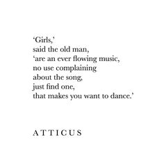 'Just Find One' #loveherwild #atticuspoetry #atticus #poetry #poem #girls #music #dance