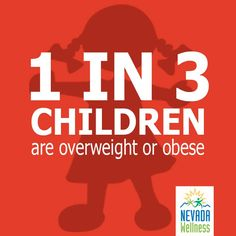 Childhood Obesity CAN be prevented!  Ask your healthcare provider about your child's weight.  #eathealthygetactive #childhoodobesitymonth #healthynevada