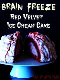 An ice cream cake to freak you out - Red Velvet Brain Freeze Cake