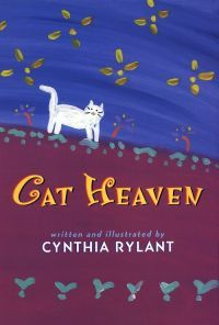 Cat Heaven (another good book for loss of cat)