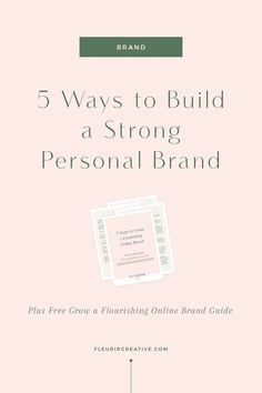 5 Ways to Build a Strong Personal Brand