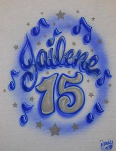 9c1370c9 Airbrush Quinceanera 15 Music Notes And Stars With Outlined Tat Script  Lettering Design Custom Airbrushed 15th Blue T Shirt