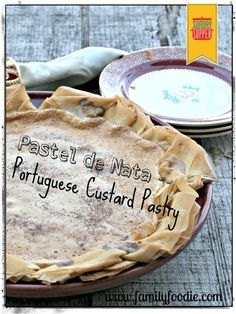 Pastel de nata | Portuguese Custard Pastry #SundaySupper inspired by @chantalcookware