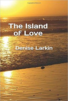 The Island of Love by Denise Larkin Goddess Of Love, Kissing Him, Tourist Spots, Mystery Thriller, Romance Novels, Paperback Books, Cyprus, Island, Amazon