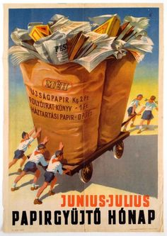 waste paper collection month - 1954 - Retro Advertising, Vintage Advertisements, Vintage Ads, Vintage Posters, Budapest, Retro Kids, Waste Paper, Illustrations And Posters, Brown And Grey