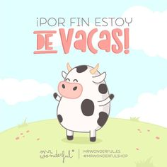¡Estas vacaciones van a ser la leche! Finally on holiday! The best days of the year! Cow Logo, Spanish Jokes, Spanish Class, Hello Kitty, Funny Memes, Shit Happens, Feelings, Words, Cute