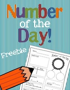 """Here are 5 FREE versions of a """"Number of the Day"""" activity geared towards kindergarten and first grade. Pick the one that will best meet your class needs or maybe use a couple to change it up and differentiate through out the year. This is a great starting math activity and relates well to the common core."""