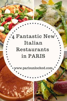 4 Mouthwatering New Italian Restaurants in Paris-- from pizza to pastas