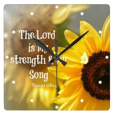 The Lord is my Strength and Song Bible Verse Square Wall Clock Psalm 118 14, Clock Template, Lord Is My Strength, Christian Inspiration, Christian Quotes, Psalms, Bible Verses, The Creator, Inspirational Quotes