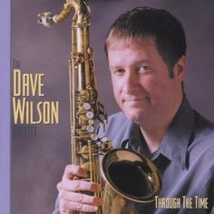 Dave Quartet Wilson - Through The Time