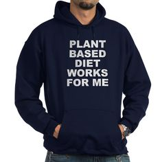 (FRONT) Men's dark color navy blue hoodie with Plant Based Diet Works For Me theme. Plant base is a broad term for people that mostly consume fruits, vegetables, herbs, seeds, grains and other plant products in their diet. Available in black, navy blue; small, medium, large, x-large, 2x-large, 3x-large for only $48.99. Go to the link to purchase the product and to see other options – http://www.cafepress.com/stplantbased