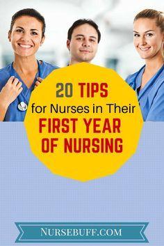 20 Tips for Nurses in Their First Year of Nursing #Nursebuff #Nurse #Tips