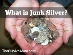 What is junk silver and should I buy it? www.TheSurvivalMom.com