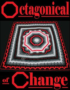 Octagonical of Change pattern by Frank O'Randle is a $6.99 crochet pattern on Ravelry. Look at the wonderful color ways people have worked up!