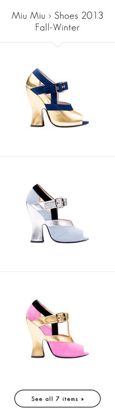 """""""Miu Miu › Shoes 2013 Fall-Winter"""" by jiji-585 ❤ liked on Polyvore featuring shoes, miu miu, miu miu shoes, pumps, fall2013, miu miu pumps, platform pumps, platform shoes and lily shoes"""