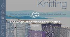 The Magic of Shetland Lace Knitting Lace Knitting Patterns, Lace Patterns, Knitting Stitches, Yandex Disk, Views Album, Knits, Charts, Needlework, Tutorials