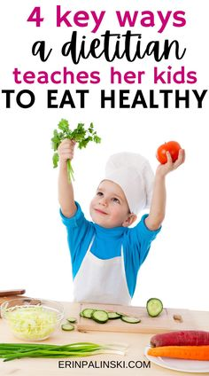 Trying to get your kids to eat healthy? Learn four key tips from a dietitian about easy ways you can help your kiddo develop a healthy diet for kids.