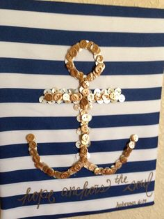 Items similar to Nautical Button Art Home Decor, Anchor bible verse, 'Hope Anchors the Soul', navy blue and white striped, Gold buttons on Etsy Button Art, Button Crafts, Anchor Bible Verses, Diy Arts And Crafts, Fun Crafts, Navy Gold Bedroom, Nautical Pillows, Diy Buttons, Camping Crafts
