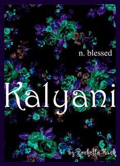 Sanskrit Girl Name: Kalyani. Meaning: blessed. Baby Girl Names Unique, Unusual Baby Names, Cute Baby Names, Unique Names, Boy Names, Name Logo, Sanskrit, Baby Name Generator, Fantasy Names