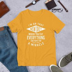 I'm On That New Diet - Funny Unisex T-Shirt - Mustard / S
