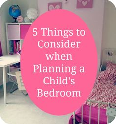 5 Things to Consider when Planning a Child's Bedroom