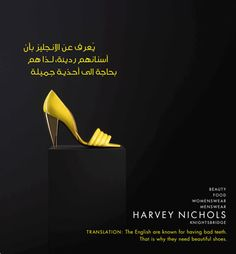 "Harvey Nichols Ad - ""The English are known for having bad teeth, that is why they need beautiful shoes."""