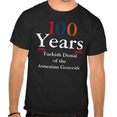 Armenian Genocide Shirt #ArmenianGenocide Visit www.zazzle.com/monstervox for more Armenian Genocide products
