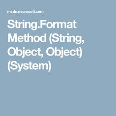 String.Format Method (String, Object, Object) (System)