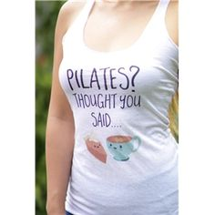 Pilates or Pie  Lattes? Racerback Tank