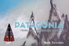 Livre d'exposition «PATAGONIA Terre de l'imaginaire sans fin»de Nicole Barondeau, artiste verrier