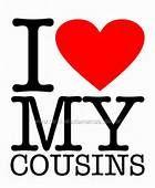 I Love my cousins