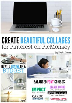 Create Beautiful Collages for Pinterest on PicMonkey