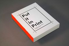 Put it in Print on Editorial Design Served - Book / Graphic Design